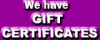 We have GIFT CERTIFICATES!!
